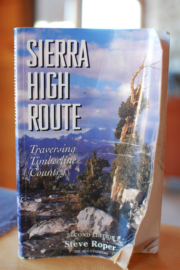 Sierra High Route by Steve Roper